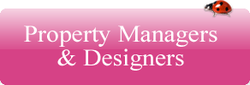 Property Managers & Designers